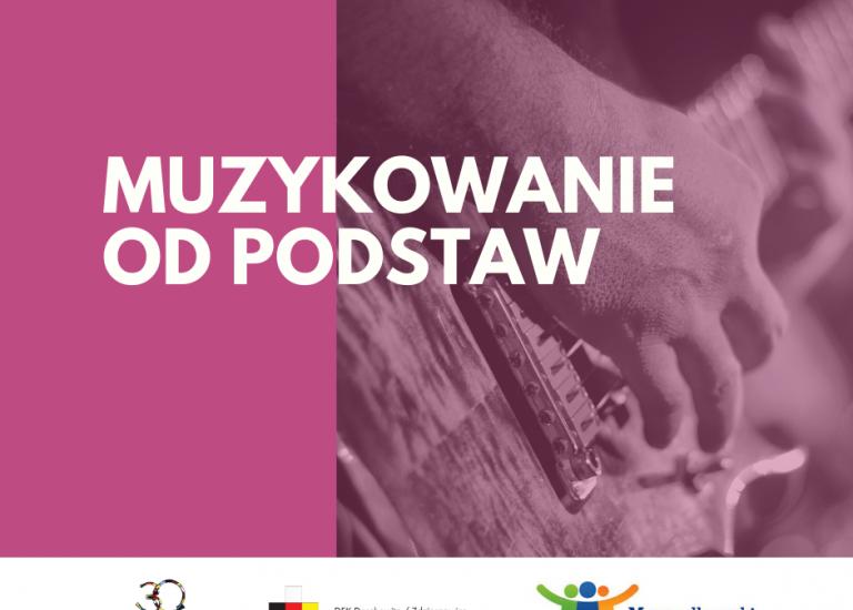Muzykowanie od podstaw… Opolskie muzyczne talenty
